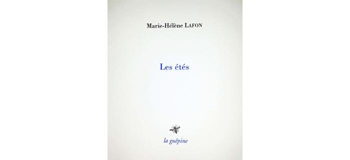 <p>Marie-H&eacute;l&egrave;ne LAFON, <em>Les &eacute;t&eacute;s</em></p>