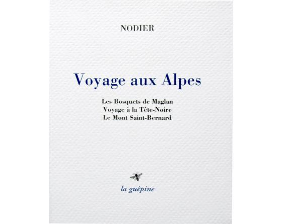 Nodier_voyageAuxAlpes.jpg