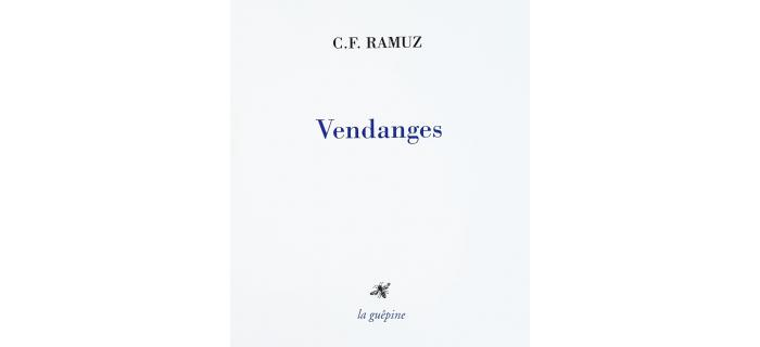 <strong>Ramuz</strong>, <i>Vendanges</i>