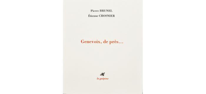 <strong>Pierre BRUNEL, Étienne CROSNIER,  </strong><em>Genevoix, de près...<em>